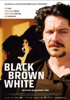 Black Brown White - Plakat zum Film