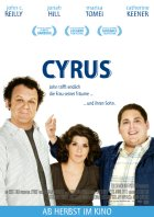 Cyrus - Meine Freundin, ihr Sohn und ich - Plakat zum Film