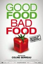 Good Food Bad Food - Anleitung für eine bessere Landwirtschaft - Plakat zum Film