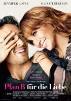Plan B für die Liebe - Plakat zum Film