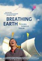 Breathing Earth - Susumu Shingus Traum - Plakat zum Film
