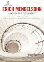 Erich Mendelsohn - Visionen für die Ewigkeit - Plakat zum Film