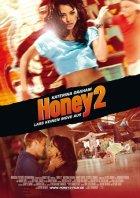Honey 2 - Plakat zum Film