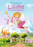 Prinzessin Lillifee und das kleine Einhorn - Plakat zum Film
