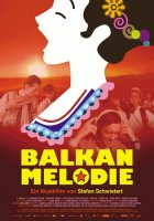 Balkan Melodie - Plakat zum Film