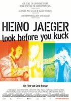 Heino Jaeger - Look Before You Kuck - Plakat zum Film