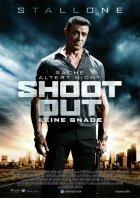 Shootout - Keine Gnade - Plakat zum Film