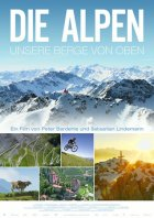 Die Alpen - Unsere Berge von oben - Plakat zum Film
