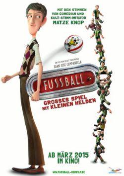 Fußball - Großes Spiel mit kleinen Helden - Plakat zum Film