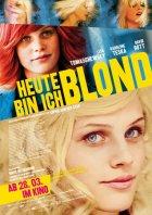Heute bin ich blond - Plakat zum Film