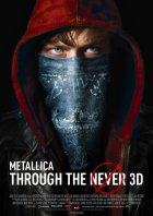 Metallica - Through The Never - Plakat zum Film