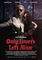 Only Lovers Left Alive - Plakat zum Film