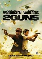 2 Guns - Plakat zum Film