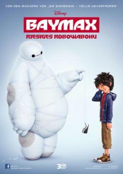 Baymax - Riesiges Robowabohu - Plakat zum Film