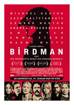 Birdman oder (Die unverhoffte Macht der Ahnungslosigkeit) - Plakat zum Film