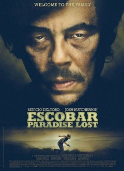 Escobar - Paradise Lost - Plakat zum Film