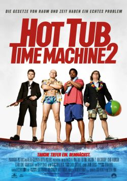 Hot Tub Time Machine 2 - Plakat zum Film