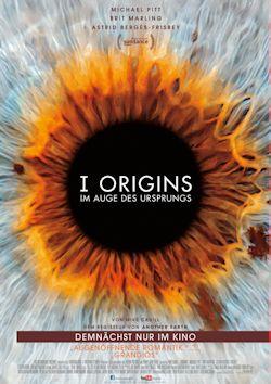 I Origins - Im Auge des Ursprungs - Plakat zum Film