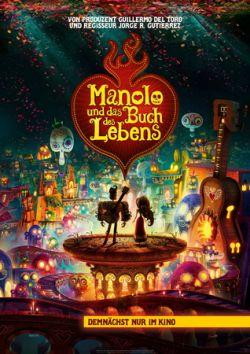 Manolo und das Buch des Lebens - Plakat zum Film