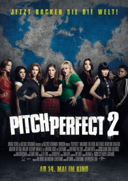 Pitch Perfect 2 - Plakat zum Film