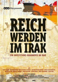 Reich werden im Irak - Kapitalismus für Anfänger - Plakat zum Film