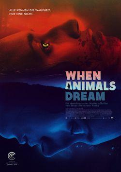 When Animals Dream - Plakat zum Film