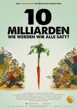 10 Milliarden - Wie werden wir alle satt? - Plakat zum Film