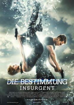 Die Bestimmung - Insurgent - Plakat zum Film