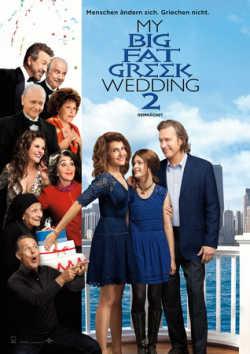 My Big Fat Greek Wedding 2 - Plakat zum Film