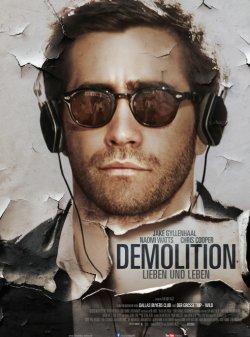 Demolition - Lieben und Leben - Plakat zum Film