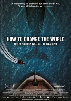 How To Change The World - Plakat zum Film