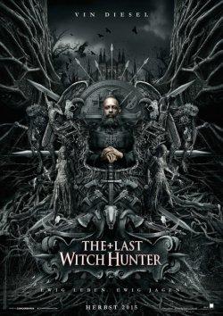 The Last Witch Hunter - Plakat zum Film