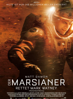 Der Marsianer - Rettet Mark Watney - Plakat zum Film