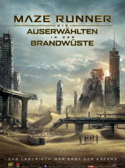 Maze Runner - Die Auserwählten in der Brandwüste - Plakat zum Film