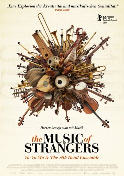 The Music Of Strangers: Yo Yo Ma And The Silkroad Ensemble - Plakat zum Film