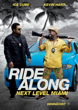 Ride Along: Next Level Miami - Plakat zum Film