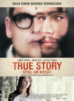 True Story - Spiel um Macht - Plakat zum Film