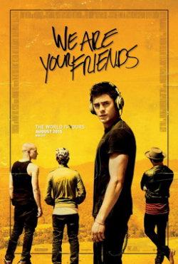 We Are Your Friends - Plakat zum Film