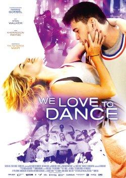 We Love To Dance - Plakat zum Film