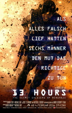 13 Hours: The Secret Soldiers Of Benghazi - Plakat zum Film