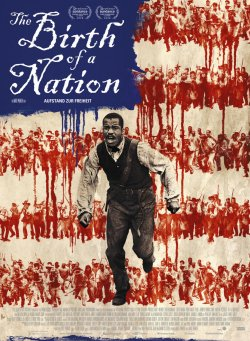 The Birth Of A Nation - Aufstand zur Freiheit - Plakat zum Film