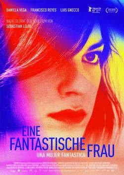 Eine fantastische Frau - Una mujer fantastica - Plakat zum Film
