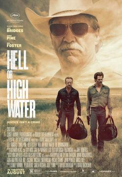 Hell Or High Water - Plakat zum Film