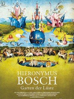 Hieronymus Bosch - Garten der Lüste - Plakat zum Film