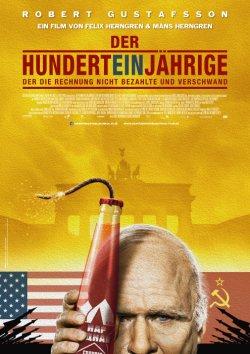 Der Hunderteinjährige, der die Rechnung nicht bezahlte und verschwand - Plakat zum Film