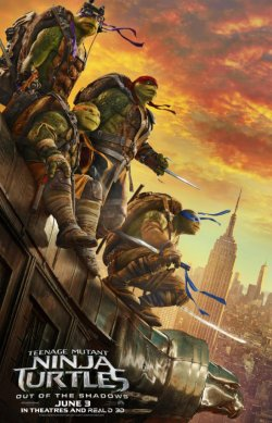 Teenage Mutant Ninja Turtles: Out Of The Shadows - Plakat zum Film