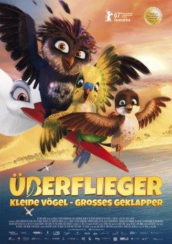 Überflieger - Kleine Vögel, großes Geklapper - Plakat zum Film