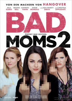Bad Moms 2 - Plakat zum Film