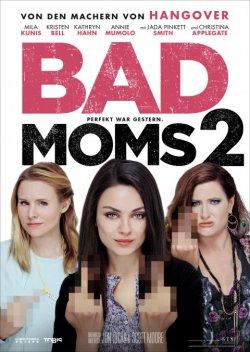 Bad Moms 2 - Plakat zum Film