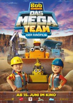Bob der Baumeister - Das Mega Team - Der Kinofilm - Plakat zum Film